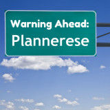 road warning sign: Plannerese