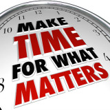 """clock face with words """"Make Time for What Matters"""""""