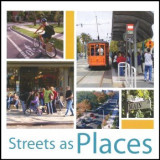 cover of Streets as Places handbook by Project for Public Spaces