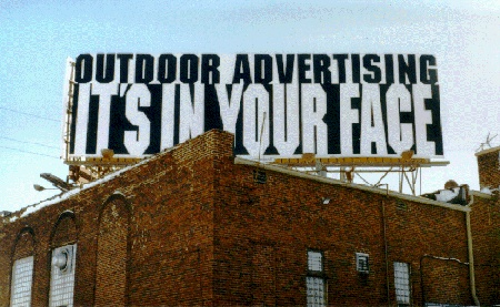 Outdoor advertising: it's in your face