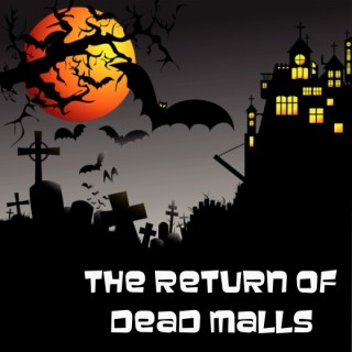 Illustration - the return of dead malls